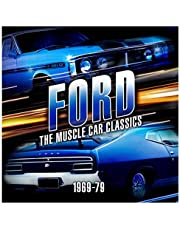 Ford: The Muscle Car Classics