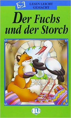 Christoph Storch lesen leicht gemacht die grune reihe der fuchs und der storch