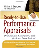 img - for Ready-to-Use Performance Appraisals: Downloadable, Customizable Tools for Better, Faster Reviews! by William S. Swan PhD (9-Oct-2006) Paperback book / textbook / text book