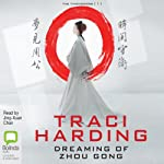 Dreaming of Zhou Gong | Traci Harding