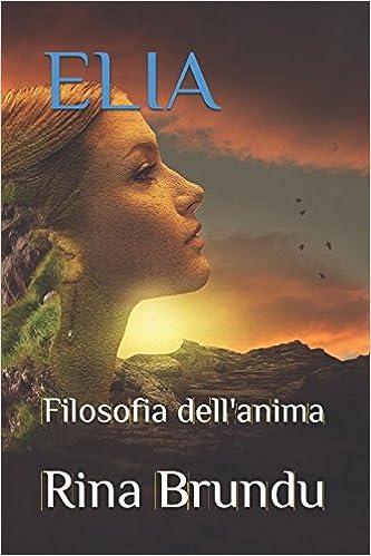 ELIA: Filosofia dellanima (Minerva) (Italian Edition) (Italian)