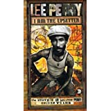 """Lee Perry: I Am the Upsetter: The Story of the Lee """"Scratch"""" Perry Golden Years"""