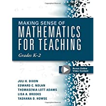 Making Sense of Mathematics for Teaching Grades K-2 (Communicate the Context Behind High-Cognitive-Demand Tasks...