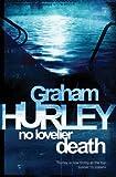 No Lovelier Death, Graham Hurley, 0752899066