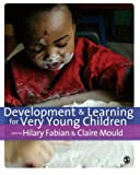 Development and Learning for Very Young Children 9781847873934