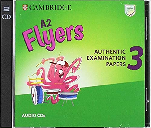 A2 Flyers 3 Audio Cds: Authentic Examination Papers por None epub