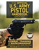 The Official US Army Pistol Handbook