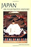 Japan: An Illustrated History (Hippocrene Illustrated Histories)
