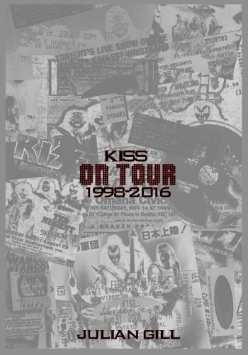 KISS On Tour, 1998-2016 (Volume 3) [Gill, Julian] (Tapa Blanda)