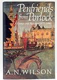 Penfriends from Porlock, A. N. Wilson, 0393026477
