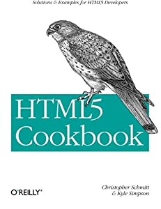 HTML5 Cookbook: Solutions & Examples for HTML5 Developers (Cookbooks (O'Reilly))