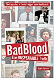 img - for Bad Blood: The Unspeakable Truth book / textbook / text book