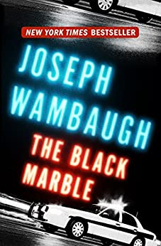 The Black Marble by [Wambaugh, Joseph]