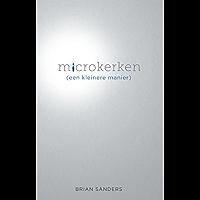 Microkerken: Een kleinere manier