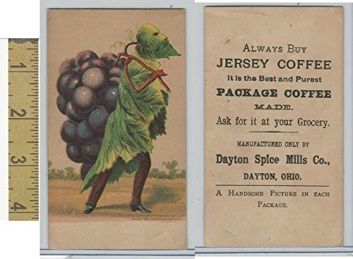 - Victorian Card, 1890's, Dayton Spice Mill, Jersey Coffee, Walking Grapevine