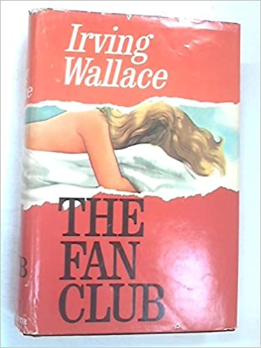 The Fan Club Irving Wallace Ebook