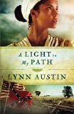 A Light to My Path (Refiner's Fire) (Volume 3)