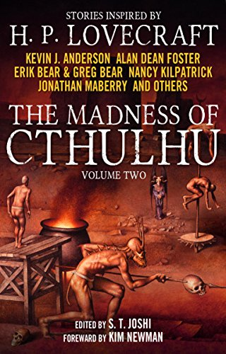 The Madness of Cthulhu Anthology (Volume Two): 2 -