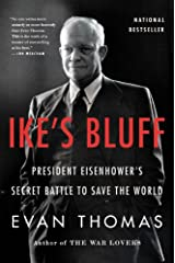 Ike's Bluff: President Eisenhower's Secret Battle to Save the World Paperback