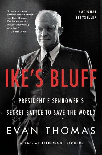 Ike's Bluff: President Eisenhower's Secret Battle to Save the World]()