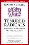 Tenured Radicals, 3rd Edition, Roger Kimball, 1566637961