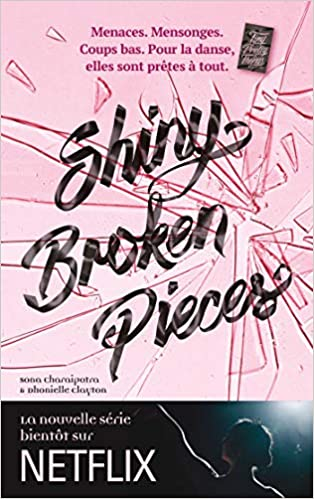 Tiny Pretty Things - Tome 2 : Shiny Broken Pieces de Sona Charaipotra et Dhonielle Clayton 51zovEDggqL._SX312_BO1,204,203,200_
