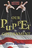 Our Puppet Government, John R. Krismer, 1771430672