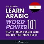 Learn Arabic - Word Power 101: Absolute Beginner Arabic #1 |  Innovative Language Learning