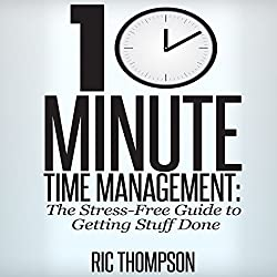 10 Minute Time Management