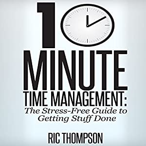 10 Minute Time Management Audiobook