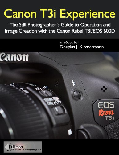 Canon T3i Experience - The Still Photographer's Guide for sale  Delivered anywhere in Canada