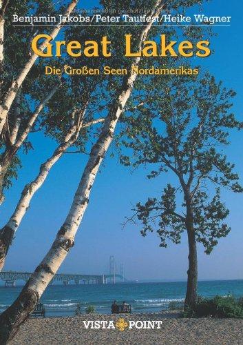 Great Lakes: Die Großen Seen Nordamerikas
