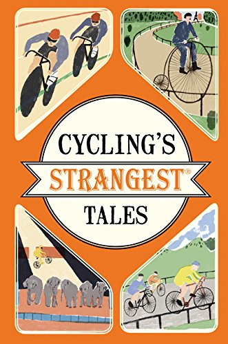 Cycling's Strangest Tales (Strangest series) ebook