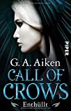 Call of Crows - Enthüllt: Roman