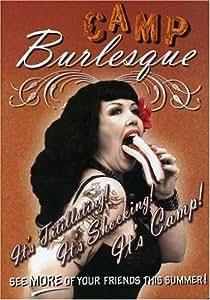 Camp Burlesque