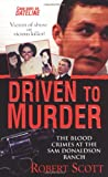 Driven to Murder, Robert Scott, 0786018194