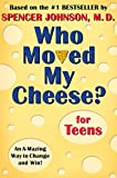 img - for Who Moved My Cheese? for Teens book / textbook / text book