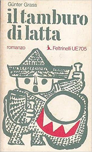 Il Tamburo Di Latta.Amazon It Il Tamburo Di Latta Gunter Grass Gunter Grass Libri