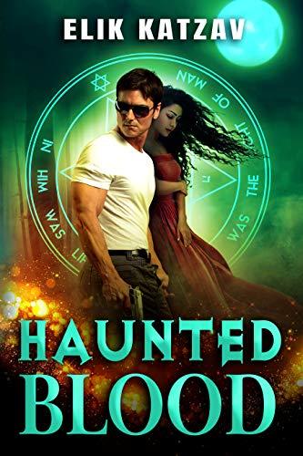 Haunted Blood by Elik Katzav ebook deal