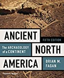 Ancient North America: The Archaeology of a Continent (Fifth Edition)