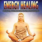 Energy Healing: Kundalini, Angels and Reiki and Super Conciousness |  Reality Entertainment