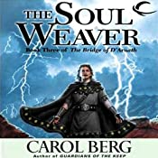 The Soul Weaver: Bridge of D'Arnath, Book 3 | Carol Berg