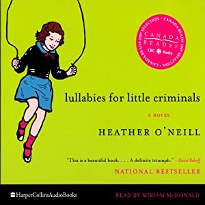 Lullabies For Little Criminals Audiobook