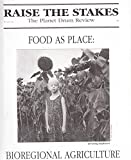 img - for RAISE THE STAKES The Planet Drum Review Winter 1993/1994 No. 22 book / textbook / text book