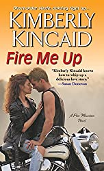 Fire Me Up (Pine Mountain Book 4)