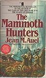 The Mammoth Hunters, Jean M. Auel, 1560549815