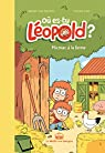 Où es-tu Léopold ?, tome 3 : Micmac à la ferme par Schmitt