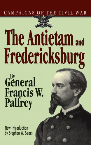 The Antietam And Fredericksburg (Campaigns of the Civil (Civil War Antietam Map)