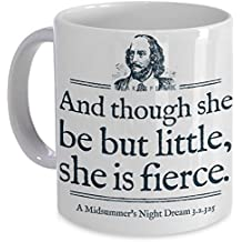 She is Fierce Little Shakespeare Quote Mug Cup Theater Literature Gift