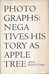 Photographs: Negatives: History as Apple Tree Hardcover